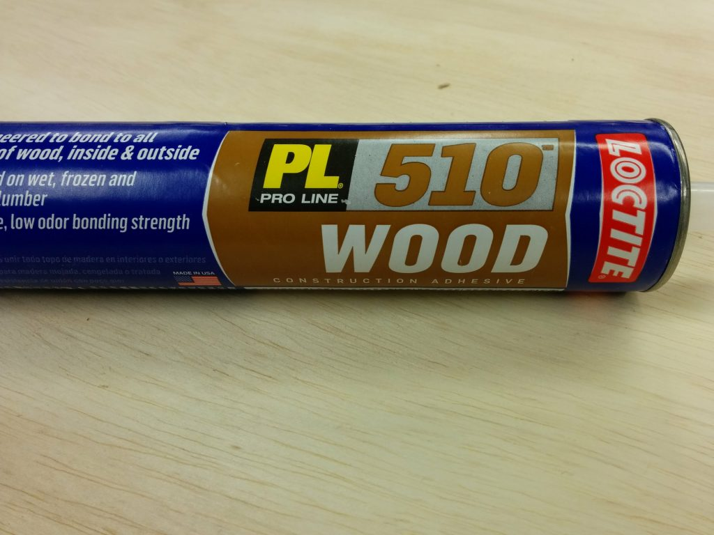 LocTite PL 510 construction adhesive for attaching the plywood.